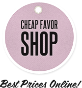 Cheap Favor Shop - Best Prices Online!