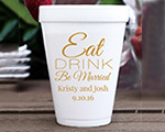 Personalized foam cup Wedding Favors 12 oz- Eat Drink Be Married cheap favors