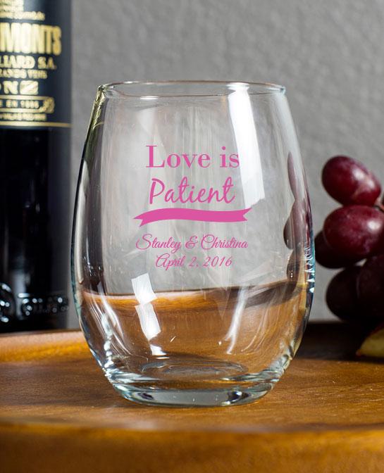 Love Is Patient Custom Wedding Favor Wine Glass 9oz Wedding Favors